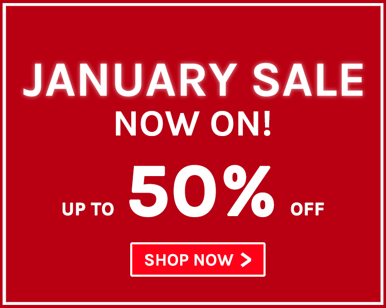 Up To 50% Off! January Sale Now On!